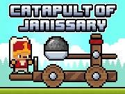 Catapult of Janissary