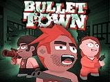 Bullet.Town