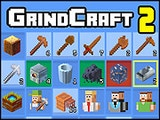 Grindcraft 2